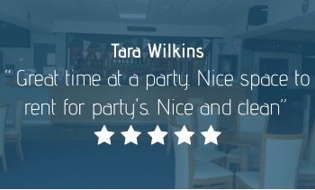"Tara Wilkins ""Great time at a party. Nice space to rent for party's. Nice and clean""     "